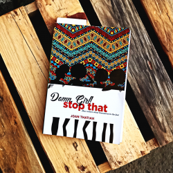 Book Review: DAMN GIRL! STOP THAT BY JOAN THATIAH